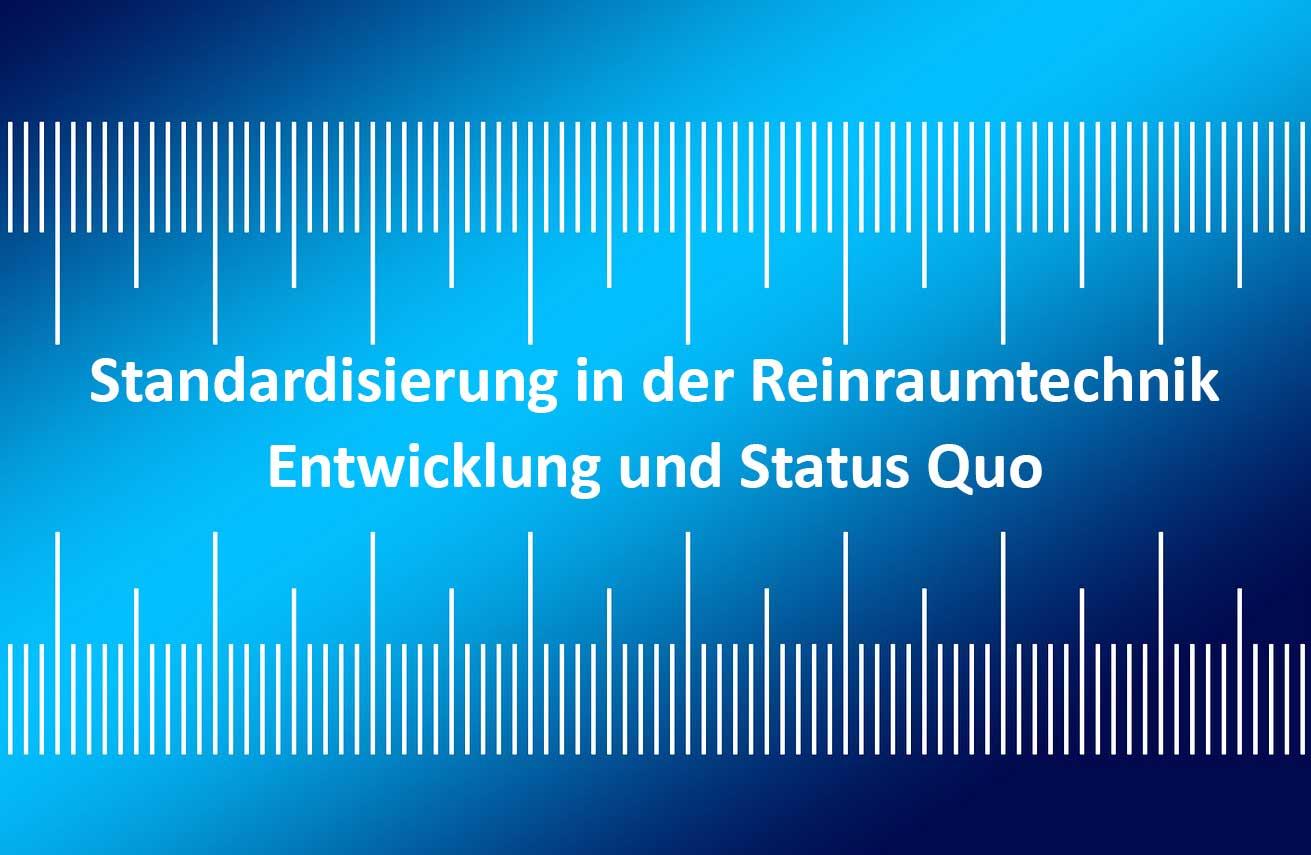Standardisierung Reinraumtechnik